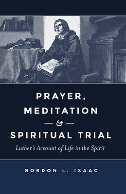Picture of Prayer, Meditation, and Spiritual Trial