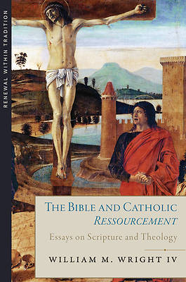 Picture of The Bible and Catholic Ressourcement