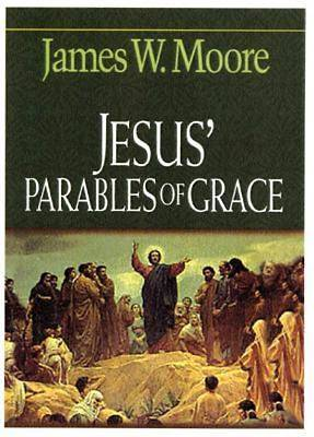 Jesus Parables of Grace [Adobe eBook]