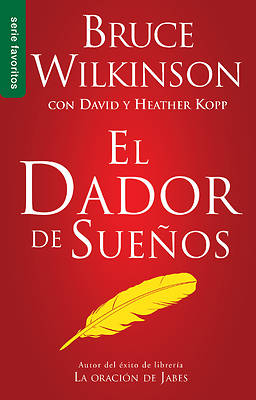 El Dador de Suenos = The Dream Giver