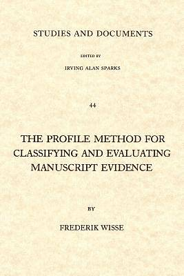 The Profile Method for Classifying and Evaluating Manuscript Evidence