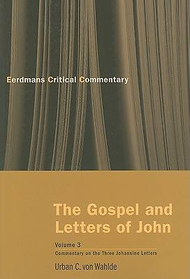 The Gospel and Letters of John, Volume 3