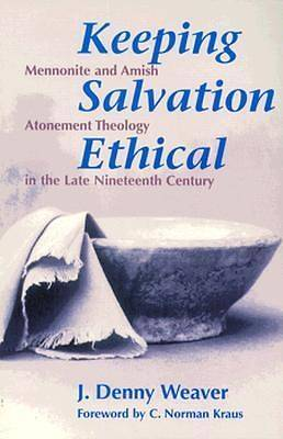 Keeping Salvation Ethical