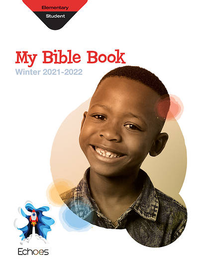 Echoes Elementary My Bible Book Winter