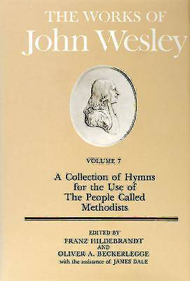 The Works of John Wesley Volume 7