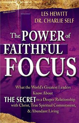 Picture of The Power of Faithful Focus