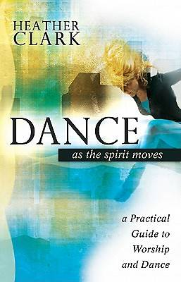 Dance as the Spirit Moves