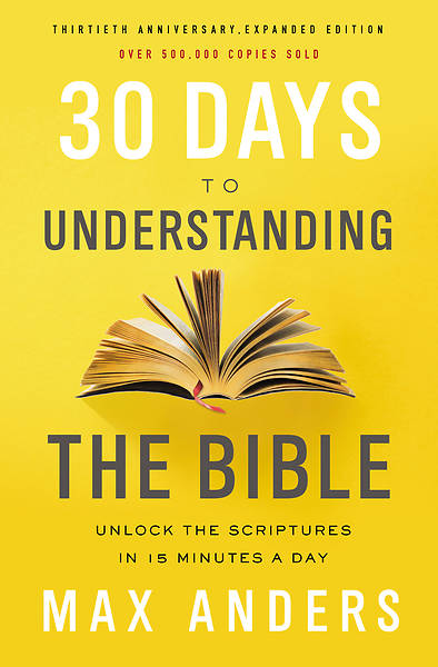 Picture of 30 Days to Understanding the Bible, 30th Anniversary