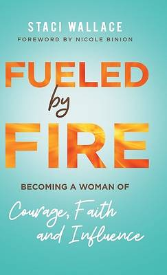 Picture of Fueled by Fire