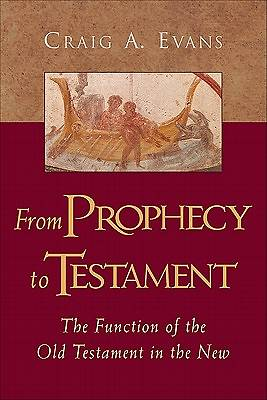 From Prophecy to Testament
