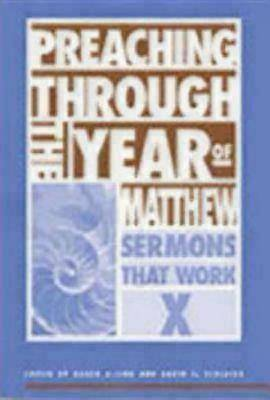 Preaching Through the Year of Matthew