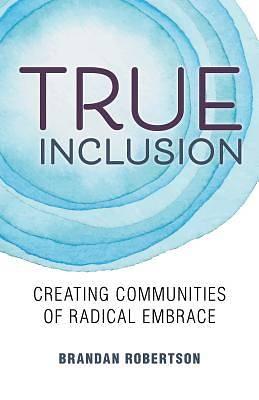 Picture of True Inclusion