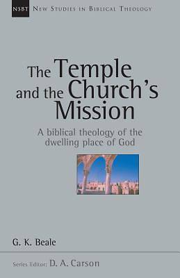The Temple and the Churchs Mission