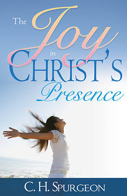 Joy in Christs Presence
