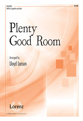 Plenty Good Room SATB, a cappella, Solo