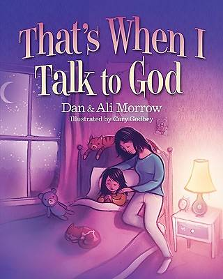 Thats When I Talk to God