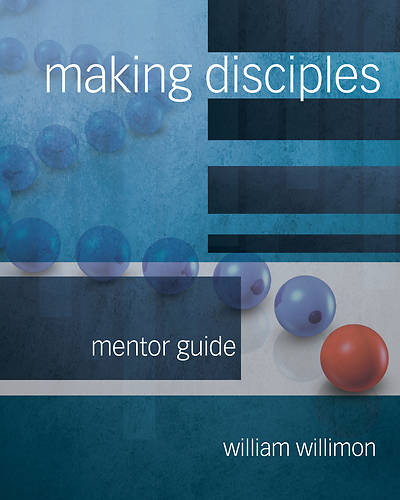 Picture of Making Disciples: Mentor Guide