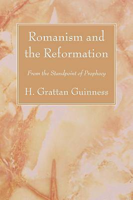 Picture of Romanism and the Reformation