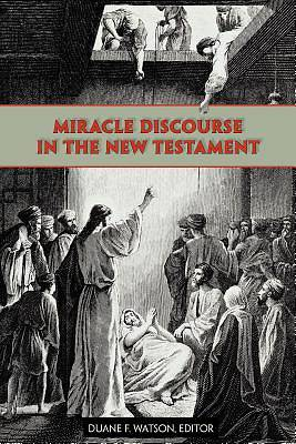 Picture of Miracle Discourse in the New Testament