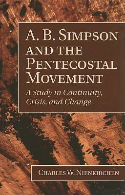 A. B. Simpson and the Pentecostal Movement
