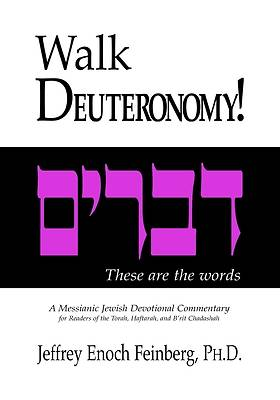 Walk Deuteronomy!
