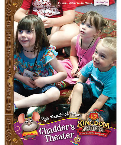 Group VBS 2013 Kingdom Rock Pips Preschool Palace Chadders Theater Leader Manual