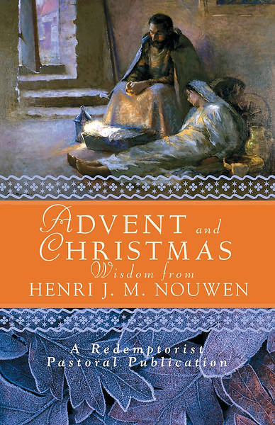 Picture of Advent Christmas Wisdom From Henri J M Nouwen