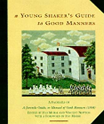 A Young Shakers Guide to Good Manners