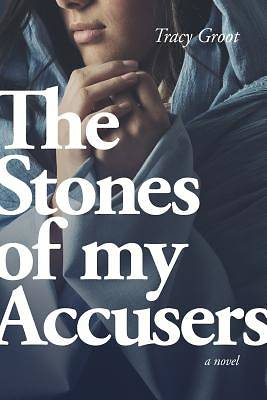 Picture of The Stones of My Accusers