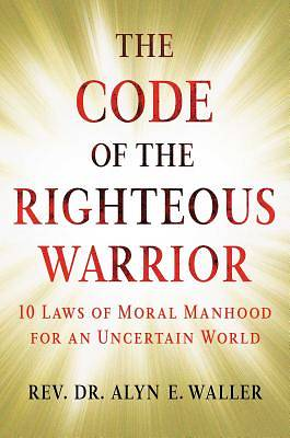 Picture of Code of the Righteous Warrior