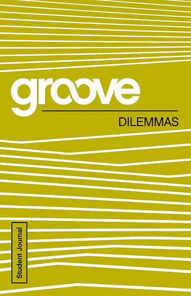 Groove: Dilemmas Student Journal