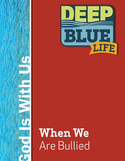 Picture of Deep Blue Life: When We Are Bullied Word Download