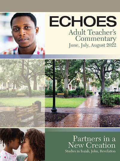 Echoes Adult Teachers Commentary Summer Summer