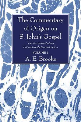 The Commentary of Origen on S. Johns Gospel