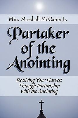 Partaker of the Anointing