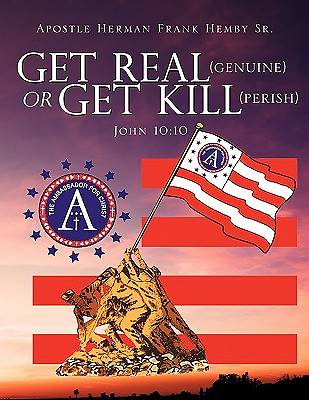 Picture of Get Real (Genuine) or Get Kill (Perish) John 10
