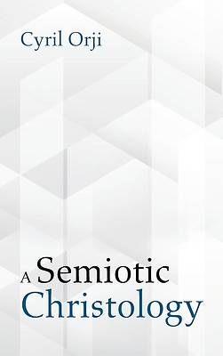 Picture of A Semiotic Christology