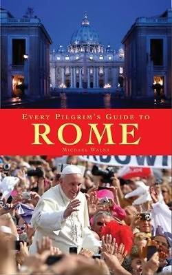 Every Pilgrims Guide to Rome