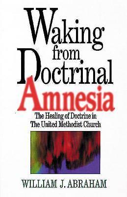 Picture of Waking from Doctrinal Amnesia