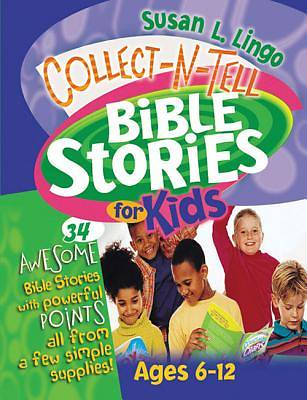 Collect-N-Tell Bible Stories for Kids