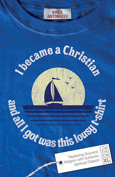 Picture of I Became a Christian and All I Got Was This Lousy T-Shirt - eBook [ePub]