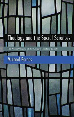 Picture of Theology and the Social Sciences