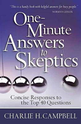 One-Minute Answers to Skeptics