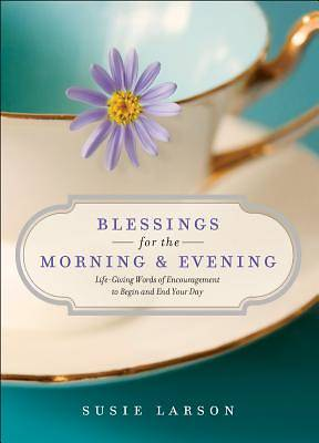 Picture of Blessings for the Morning and Evening
