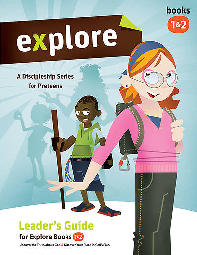 Explore Leaders Guide for Books 1 & 2
