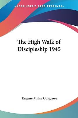 Picture of The High Walk of Discipleship 1945
