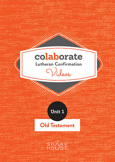Colaborate: Lutheran Confirmation DVD: Old Testament
