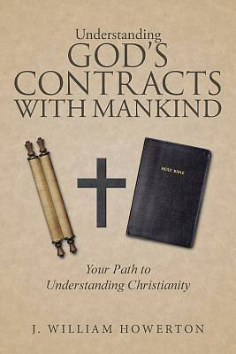 Picture of Understanding God's Contracts with Mankind