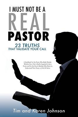 Picture of I Must Not Be a Real Pastor