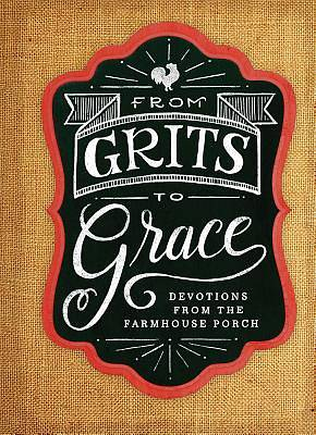 Picture of Grits to Grace